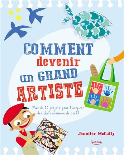 Comment devenir un grand artiste par Jennifer McCully