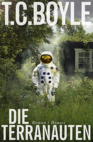 Buchseite und Rezensionen zu 'Die Terranauten: Roman' von T. C. Boyle