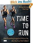 Time to Run: Das Trainingstagebuch fü...