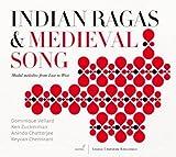 Indian Ragas et Medieval Songs