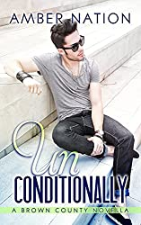 Unconditionally (Brown County Book 4) (English Edition)
