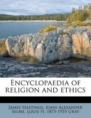 [Encyclopaedia of Religion and Ethics] (By: James Hastings) [published: May, 2011]