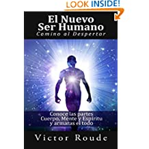 El Nuevo Ser Humano (El Despertar) (Spanish Edition)