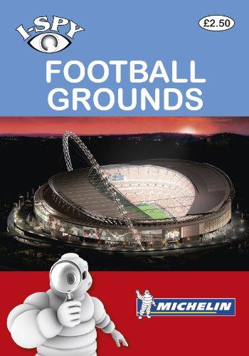i-SPY Football Grounds (Michelin i-SPY Guides)
