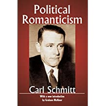 Political Romanticism (Library of Conservative Thought) (English Edition)