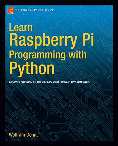 [Learn Raspberry Pi Programming with Python] (By: Wolfram Donat) [published: May, 2014]