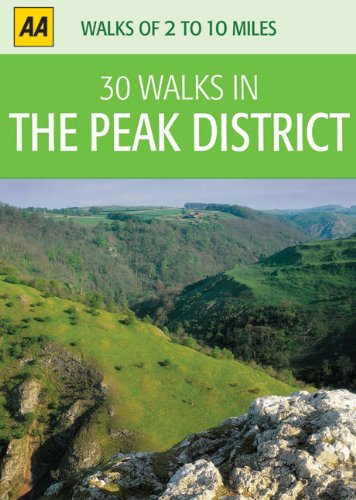 30 Walks in Peak District (AA 40 Pub Walks & Cycle Rides)
