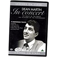 Legends On Stage - Dean Martin in concert: The Magic of the Music / The Pleasure of the Performance