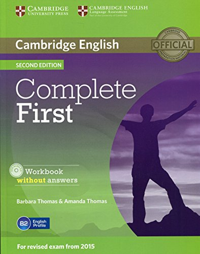 Complete first certificate. Workbook without answer. Per le Scuole superiori. Con CD Audio. Con espansione online