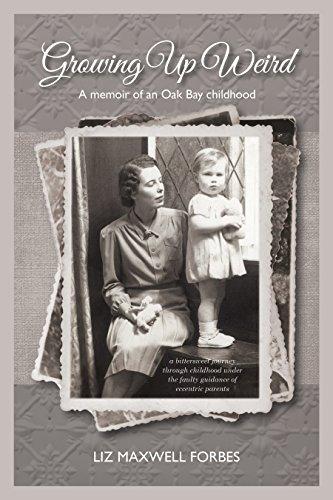 growing-up-weird-a-memoir-of-an-oak-bay-childhood-english-edition