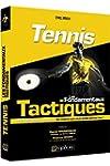 Tennis - les Fondamentaux Tactiques -...