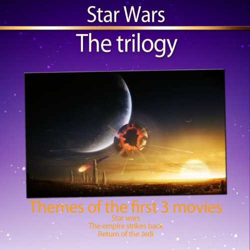 Star Wars Trilogy (Themes from the First 3 Movies)