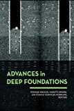 Advances in Deep Foundations: International Workshop on Recent Advances of Deep Foundations (IWDPF07) 1-2 February 2007, Port and Airport Research Institute, Yokosuka, Japan (English Edition)