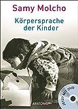 Expert Marketplace -  Samy Molcho  - Körpersprache der Kinder: Mit DVD