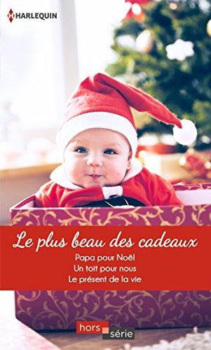 le-plus-beau-des-cadeaux-papa-pour-noel-un-toit-pour-nous-le-present-de-la-vie-hors-serie
