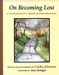 On Becoming Lost: A Naturalist's Search for Meaning by Cathy A. Johnson (1990-09-02)