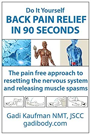 Do it yourself back pain relief in 90 seconds the pain free enter your mobile number or email address below and well send you a link to download the free kindle app then you can start reading kindle books on your solutioingenieria Choice Image