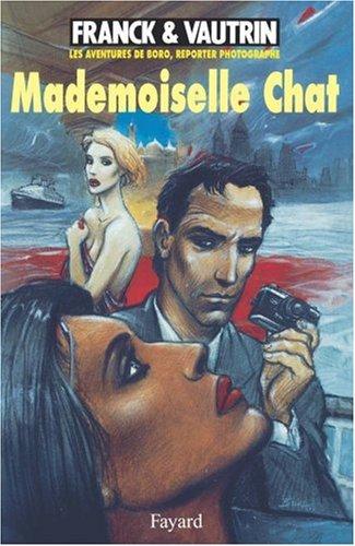 Les Aventures De Boro Reporter Photographe Tome 4 Mademoiselle Chat [Pdf/ePub] eBook