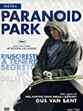 Paranoid park(+libro) [IT Import] kostenlos online stream