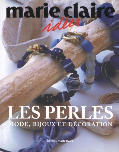 Les perles : Mode, bijoux et décoration