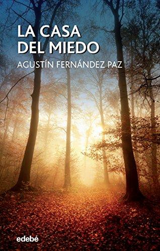 La Casa del Miedo (Periscopio) por Agustín Fernández Paz