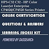 HP3-C32 C32 - HP Color LaserJet Enterprise CP4020/CP4520 Series Printer Online Certification Video Learning Success Kit