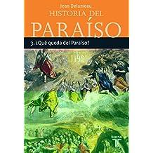 HISTORIA DEL PARAISO 3. ¿QUE QUEDA DEL PARAISO? (TAURUS MINOR)