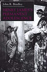 Henry James's Permanent Adolescence