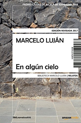 En algún cielo (edición revisada) por Marcelo Luján