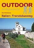 Italien: Franziskusweg (OutdoorHandbuch)