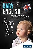 Baby English (Spanish Edition)