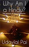 Why Am I a Hindu?: The Science of Sanatan Dharma