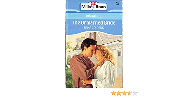 The Unmarried Bride Amazon Emma Goldrick 9780263781724 Books