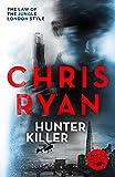 Hunter Killer (Danny Black Series) by Chris Ryan