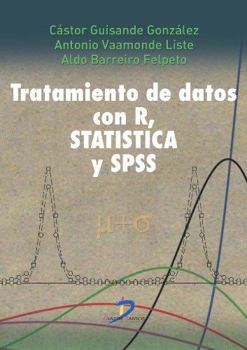Tratamiento de datos con R, Statistica y SPSS: 1 por Castor Guisande González