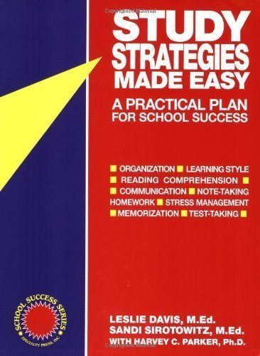 Study Strategies Made Easy: A Practical Plan for School Success by Davis, Leslie, Davis, M. Ed, Sirotowitz, Sandi, Med (1996) Paperback