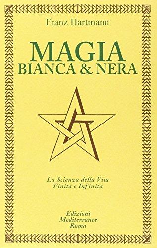 Magia bianca e nera [Edizione Intonsa]