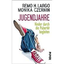 Jugendjahre: Kinder durch die Pubertät begleiten (Largo)