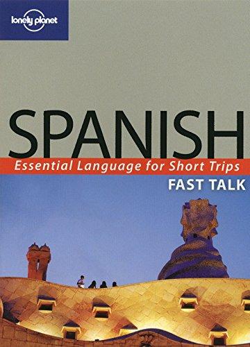 Spanish fast talk 2ed -anglais- por Lonely Planet