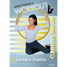 Jane Fonda's Workout: Cardio Hoop with Kamala Mathis by Kamala Mathis