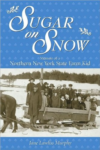 sugar-on-snow-memoir-of-a-northern-new-york-state-farm-kid