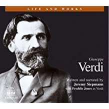 Verdi: His Life and Works (Life & Works)