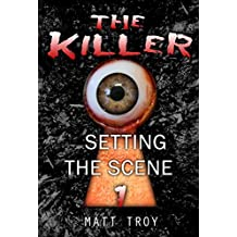 Thriller : The Killer - Setting the scene (Mystery, Suspense, Thriller, Suspense Crime Thriller, Murder Book 1) (English Edition)