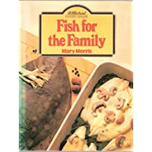 Fish for the Family - St. Micheal Cookery Library (Marks & Spencer)
