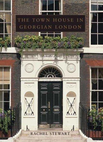 the-town-house-in-georgian-london-paul-mellon-centre-for-studies-in-british-art-the-paul-mellon-cent