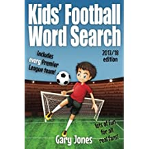 Kids Football Word Search: Great Word Searches for Every Premier League Team