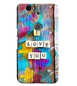 Omnam I Love You Printed Designer Back Cover Case For Google Nexus 6P