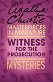 The Witness for the Prosecution: An Agatha Christie Short Story (English Edition)