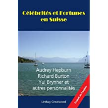 Celebrites Et Fortunes En Suisse