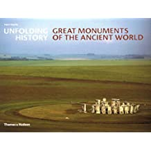 Unfolding History: Great Monuments of the Ancient World by Henri Stierlin (2005-10-24)